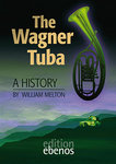 Melton / The Wagner Tuba
